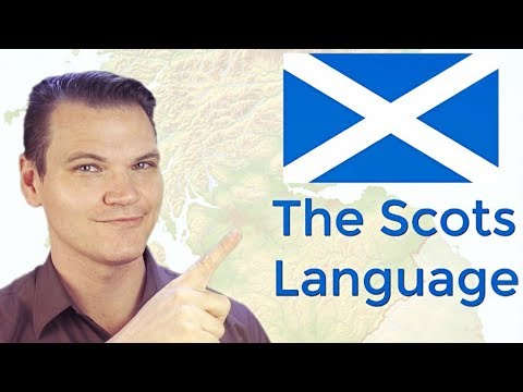 The Scots Language (or Dialect?!)