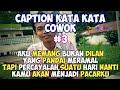 Download Lagu Caption Cowok Keren (status wastatus foto) - Quotes Remaja Part 3 Mp3 Free