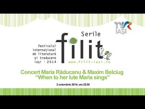 """Concert Maria Răducanu & Maxim Belciug – """"When to her lute Maria sings"""""""