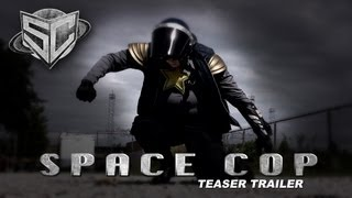 Nonton Space Cop Teaser Film Subtitle Indonesia Streaming Movie Download