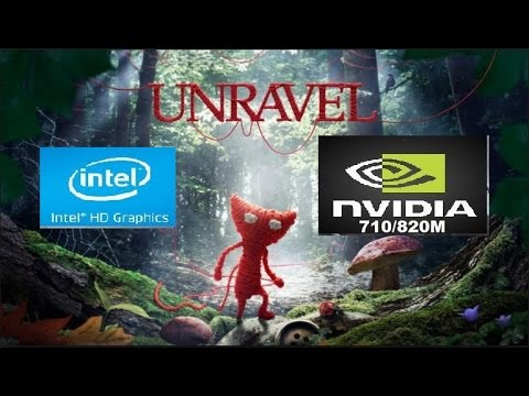Unravel ON Nvidia 710M/820M & Intel HD Graphics
