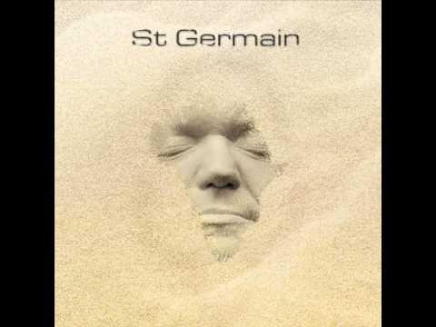St Germain - How Dare You
