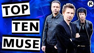 TOP 10 MUSE SONGS