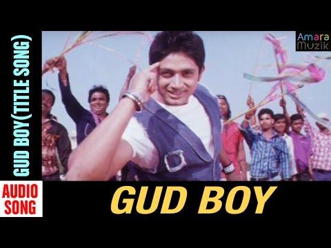 Video Gud boy Odia Movie || Gud Boy(Title song) | Audio Song | Arindam Roy, Priya Choudhury download in MP3, 3GP, MP4, WEBM, AVI, FLV January 2017