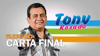 Carta Final Tony Rosado 2017 FULL HD