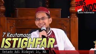 Video Dahsyat! Ini 7 Keutamaan Istighfar, No 3 Harta Melimpah   Ustadz Adi Hidayat Lc MA MP3, 3GP, MP4, WEBM, AVI, FLV Agustus 2018