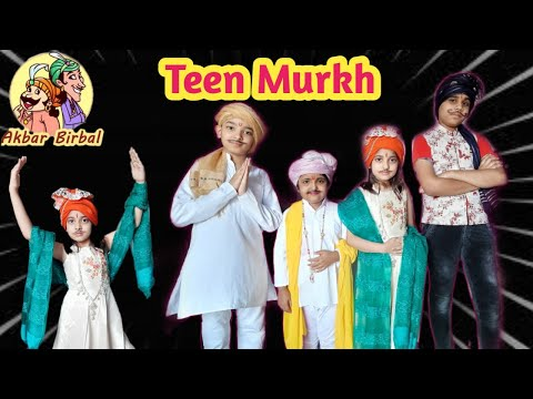 Akbar Birbal Story - Teen Murkh...