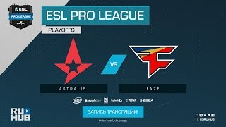Astralis vs FaZe - ESL Pro League S7 Finals - map1 - de_mirage [ceh9, yXo]