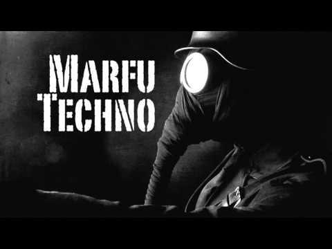 Marfu Techno & Minimal Dj Set 21 November 2015