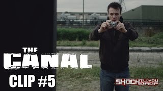 "The Canal Film Clip #5 - ""Bathroom"""