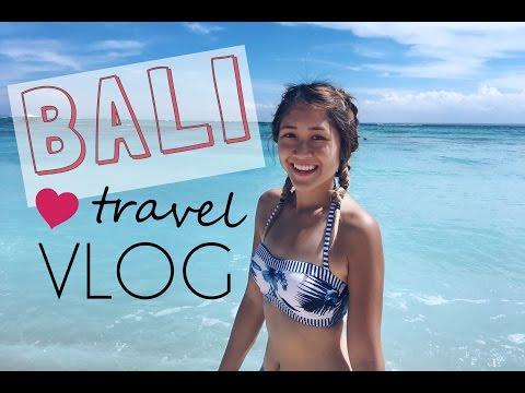 TRAVEL VLOG | BALI 2016
