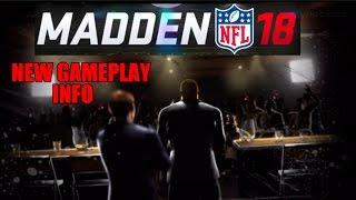 MADDEN 18 NEW GAMEPLAY INFO , POSSIBLE RIVAL IN STORY MODE (NEW ADDITIONS OR SAME TRICKS?)