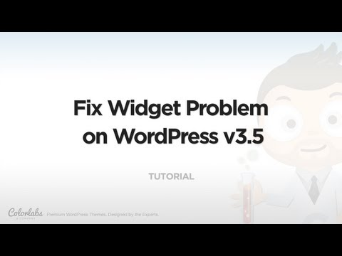 Tutorial: Fix Widget Problem on WordPress v 3.5