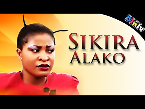 SIKIRA ALAKO 1 - YORUBA NOLLYWOOD MOVIE