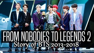 Video BTS // FROM NOBODIES TO LEGENDS 2 (2018) MP3, 3GP, MP4, WEBM, AVI, FLV September 2019