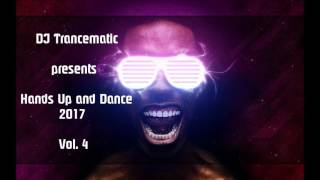 Techno 2017 - Best of Hands Up and Dance 2017 Vol.4