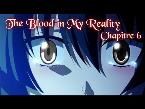 The Blood In My Reality Chapitre 6 - Surveillée