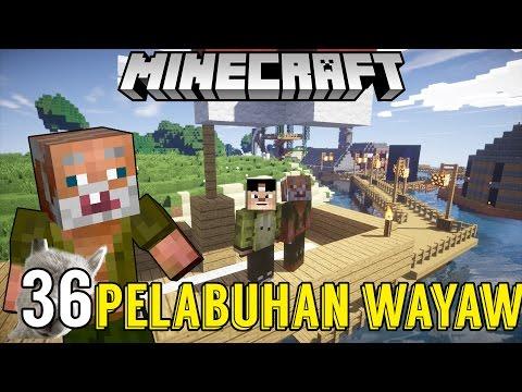 gratis download video - PELABUHAN-PALING-WAYAW-WAYAW--SURVIVAL-SERIES-36