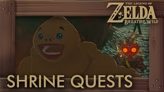 This video shows you how to complete every shrine quest in the game. Timecodes are below in the description.►ZELDA: BREATH OF THE WILD - WALKTHROUGH PLAYLIST: https://goo.gl/YLpbte►Twitter: https://twitter.com/beardbaer►Shrine Quests:00:00:01 - Watch Out For The Flowers00:01:31 - The Stolen Heirloom (Complete Guide: https://goo.gl/KfAki3)00:10:10 - The Crowned Beast00:12:22 - Secret of the Cedars00:15:57 - The Spring of Wisdom 00:23:33 - The Cursed Statue00:26:27 - Master of the Wind00:29:57 - The Ceremonial Song00:33:18 - A Song of Storms00:35:45 - A Fragmented Monument00:41:05 - The Three Giant Brothers00:45:21 - Stranded on Eventide00:56:26 - The Serpent's Jaws01:00:50 - Guardian Slideshow01:05:38 - The Eye of the Sandstorm01:07:40 - Secret of the Snowy Peaks01:09:41 - The Silent Swordswomen01:13:17 - The Undefeated Champ01:18:45 - The Desert Labyrinth01:20:05 - The Seven Heroines01:26:27 - The Perfect Drink01:34:37 - Cliffside Etchings01:36:27 - Test of Will01:41:11 - Sign of the Shadow01:43:16 - Trial of Thunder01:48:11 - Under a Red Moon01:49:46 - The Two Rings01:51:59 - The Ancient Rito Song01:53:36 - Recital at Warbler's Nest02:02:22 - Trial of the Cliff02:03:57 - The Bird in the Mountains02:06:03 - Shrouded Shrine02:08:27 - The Lost Pilgrimage02:15:45 - Trial of Second Sight02:19:11 - The Test of Wood02:21:37 - A Landscape of a Stable02:23:46 - A Brother's Roast02:30:09 - The Gut Check Challenge02:33:32 - The Spring of Power02:36:30 - The Skull's Eye02:38:32 - Trial of the Labyrinth02:41:02 - Into the Vortex►Game Informations:▪ Title: The Legend of Zelda - Breath of the Wild▪ Developer: Nintendo▪ Publisher: Nintendo▪ Platform: Switch, Wii U▪ Genre: Action-adventure▪ Playtime: 25+ hours