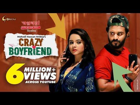 Crazy Boyfriend   ক্রেজি বয় ফ্রেন্ড   Musfiq R Farhan   Payel   Mehedi Hasan Hridoy