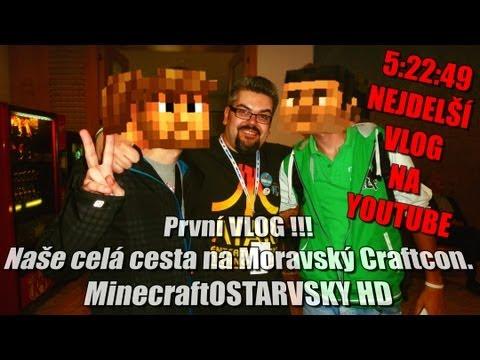 [-1-] První VLOG a cesta na Moravský Craftcon. Nejdelší VLOG na YouTube.[HD]