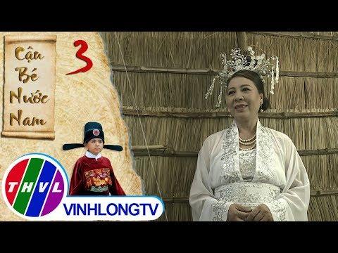 THVL | Cậu bé nước Nam - Tập 3[1]: Tiên mẫu muốn bà Ba phải nuôi nấng chăm sóc con cóc cẩn thận - Thời lượng: 2 phút, 53 giây.