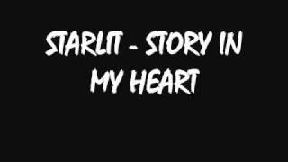 Video Starlit - Story In My Heart MP3, 3GP, MP4, WEBM, AVI, FLV Desember 2018