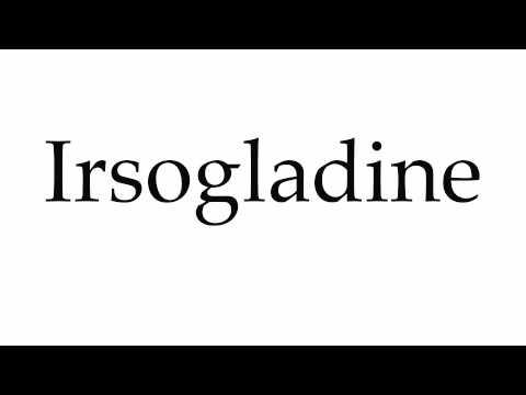 How to Pronounce Irsogladine