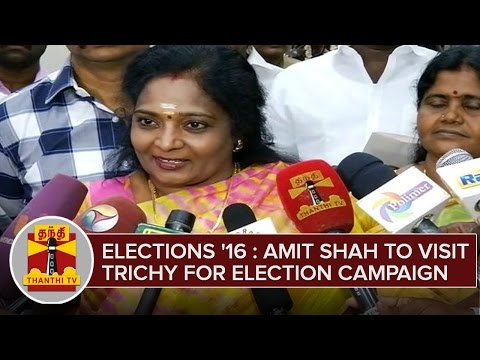 BJPs-Amit-Shah-To-Visit-Trichy-For-Election-Campaign-ahead-of-Election-2016--Tamilisai