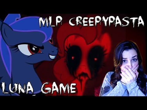 My Little Pony Creepypasta?! - Luna Game (FULL) - w/ Jumpscare Facecam Reactions