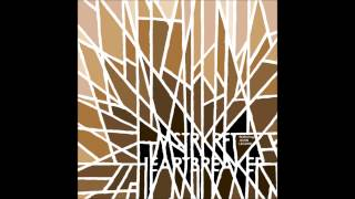 Heartbreaker - MSTRKRFT Ft. John Legend
