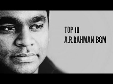 TOP 10 A.R. RAHMAN BGM  (Part-1)