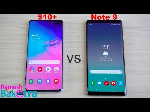 Samsung Galaxy S10 Plus vs Note 9 SpeedTest and Camera Comparison - Thời lượng: 6 phút, 2 giây.