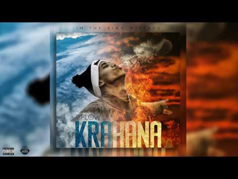 09 T-flow , KRAHANA - I'M THE KING MIXTAPE (видео)