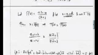 Mod-05 Lec-02 Properties Of Mobius Transformations Part II