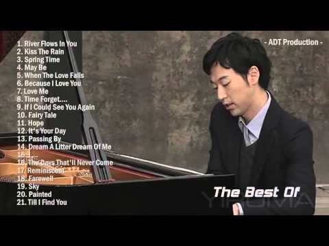 The Best Of YIRUMA | Yiruma's Greatest Hits ~ Best Piano - Thời lượng: 1:56:19.