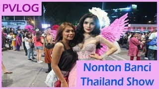 Download Video Nonton Banci Thailand Show di Pattaya - PVLOG 13 part1 MP3 3GP MP4