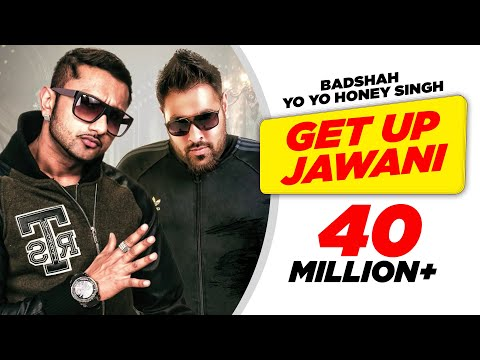 Get Up Jawani - Yo Yo Honey Singh 2012