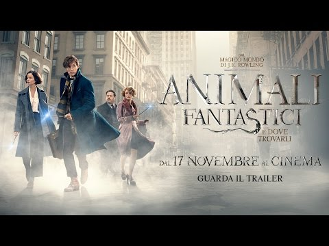 animali fantastici e dove trovarli - trailer