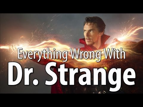 Everything Wrong With Doctor Strange