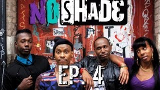 No Shade - Ep 4 - Penetration and Sin
