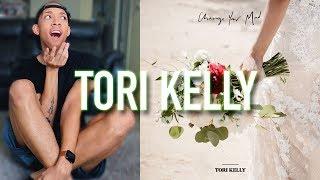 Tori Kelly - Change Your Mind (Audio + Lyrics)   REACTION & REVIEW