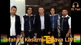 Ibrahim Kasami Tallava LIVE 2014 ( Rec By Dj TONI )