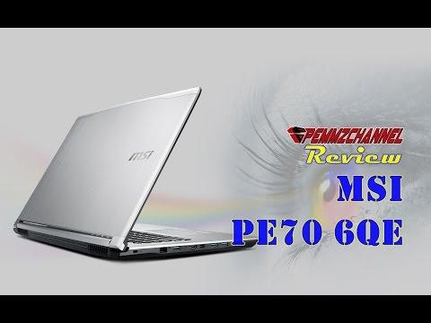 Review MSI PE70 6QE - Solusi Laptop Terjangkau untuk Artis dan Profesional