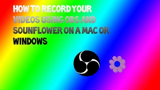 Nonton How To Record With Obs And Soundflower  Mac Or Windows  Film Subtitle Indonesia Streaming Movie Download