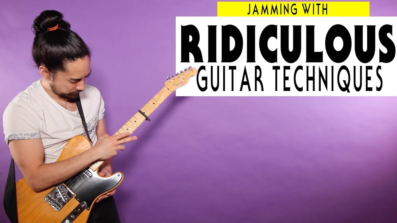 Jamming With Ridiculous Guitar Techniques