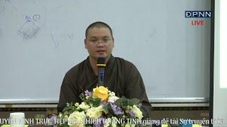 [LIVESTREAM] ĐĐ. THÍCH QUẢNG TỊNH - Sự truyền thừa Phật giáo từ Ấn Độ đến Việt Nam