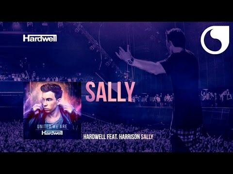 Hardwell Ft. Harrison - Sally (Album Version) #UnitedWeAre
