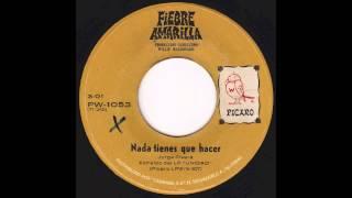 Fiebre Amarilla - Nada Tienes Que Hacer (Original 45 El Salvador Psych Fuzz Funk Rock Breaks)
