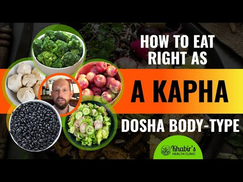 How to live and eat as a Kapha dominant body-type (Ayurvedic Dosha) – Khabir Southwick